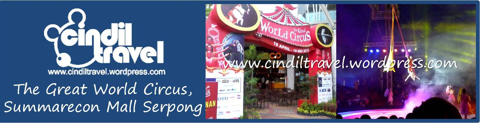 The Great World Circus Summarecon Mall Serpong 1